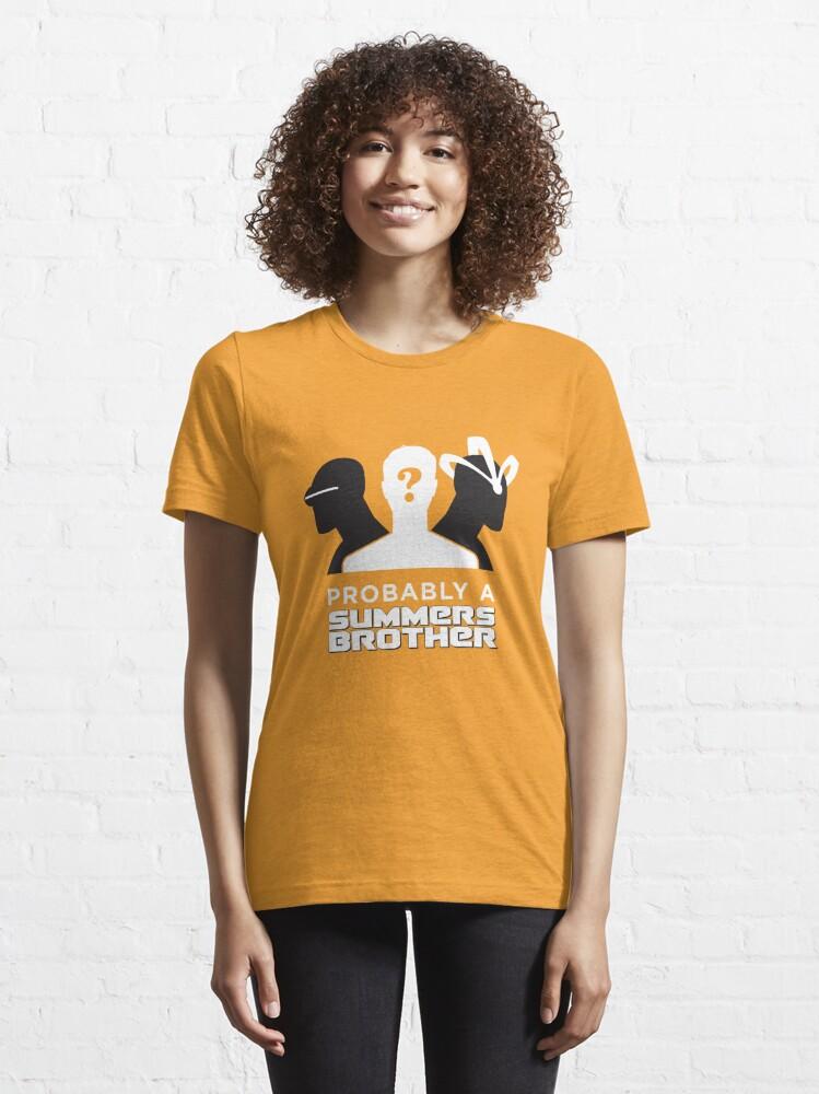 Alternative Ansicht von Wahrscheinlich ein Summers Brother (dunkler Hintergrund) Essential T-Shirt