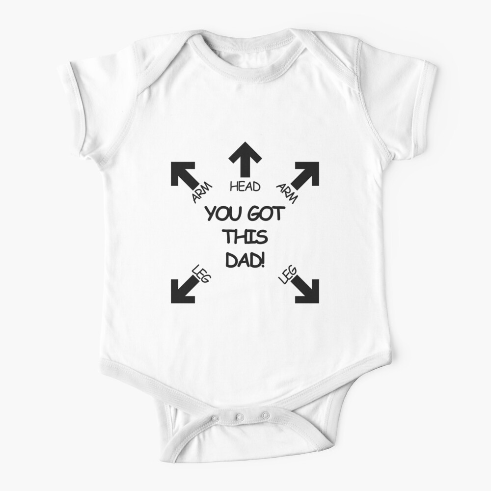 You got this Dad Baby One-Piece
