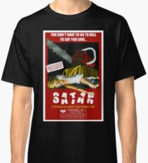 Say You Love Satan 80s Horror Podcast - Pieces Classic T-Shirt