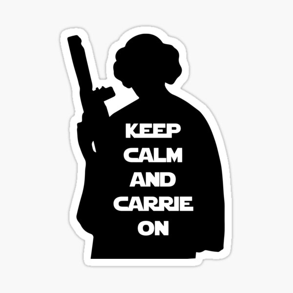 Keep Calm and Carrie On - Black Sticker