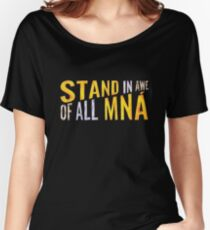 """Stand In Awe Of All Mna"" Women's Relaxed Fit T-Shirt"