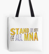 "Bolsa de tela ""Stand In Awe Of All Mna"""