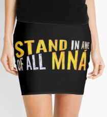 """Stand In Awe Of All Mna"" Mini Skirt"