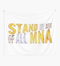 """""""Stand In Awe Of All Mna"""" Wall Tapestry"""