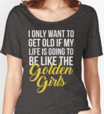 Like The Golden Girls Relaxed Fit T-Shirt