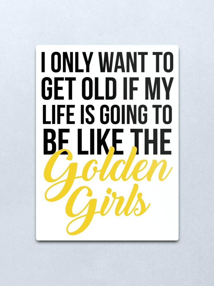 Alternate view of Like The Golden Girls Metal Print