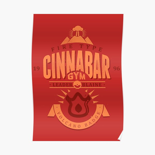 Cinnabar Gym Poster