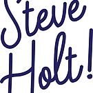 Steve Holt! by yelly123
