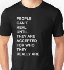 People | Healing | Accepted  Unisex T-Shirt