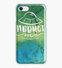Abduct Me iPhone Case/Skin