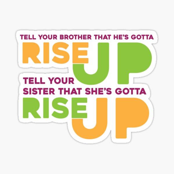 Rise Up Sticker