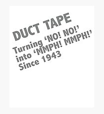 Funny Duct Tape Design Photographic Print