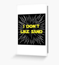 I Don't Like Sand Greeting Card