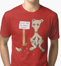 Do Not Feed the Bears! Tri-blend T-Shirt