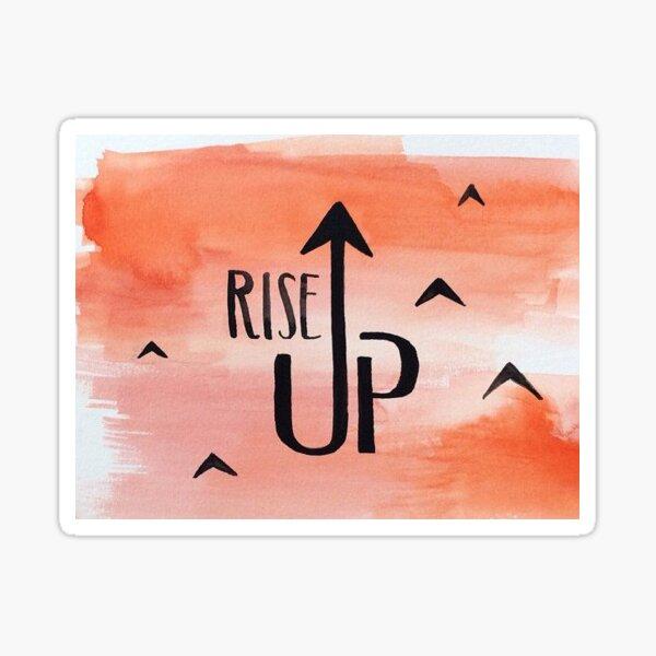 Hamilton Rise Up Quote Musical Sticker