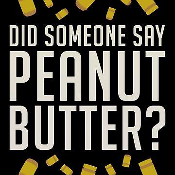 ¿Alguien dijo, mantequilla de maní? de enduratrum