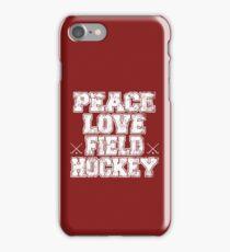 Peace Love Field Hockey iPhone Case/Skin