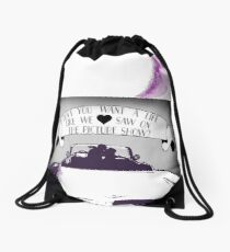 A life like we saw on the picture show Drawstring Bag
