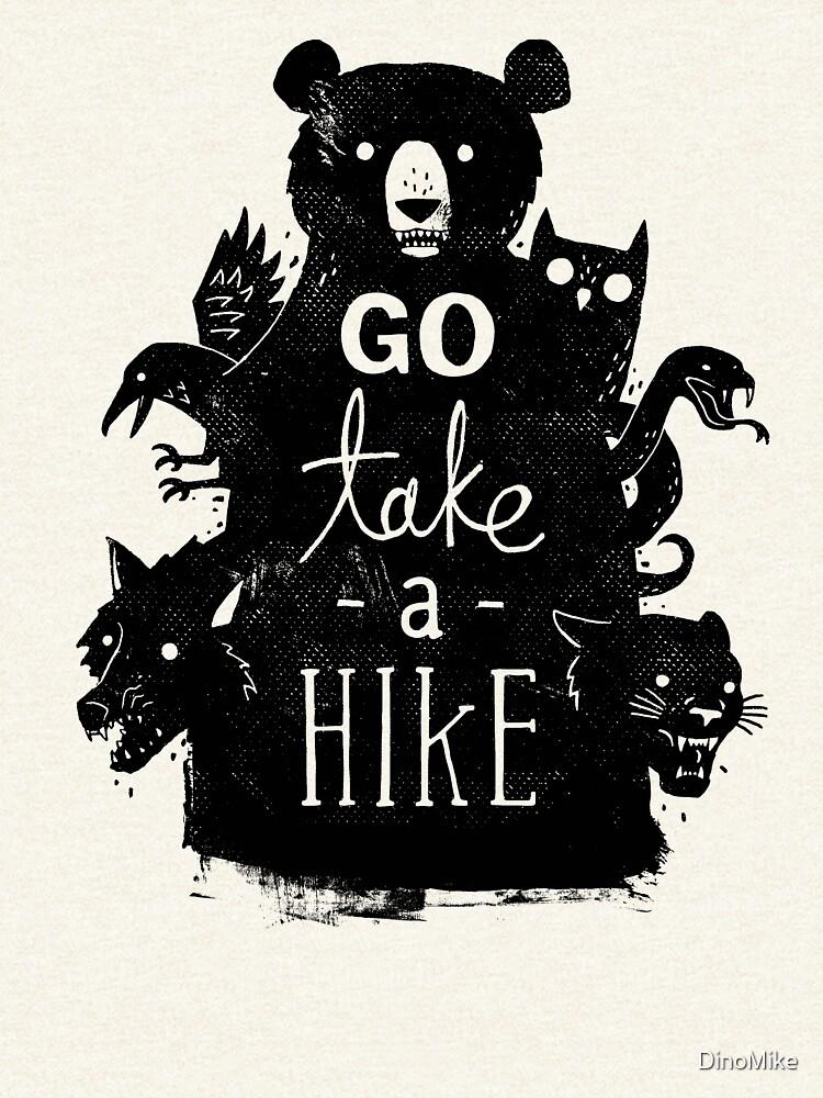 Go Take A Hike by DinoMike