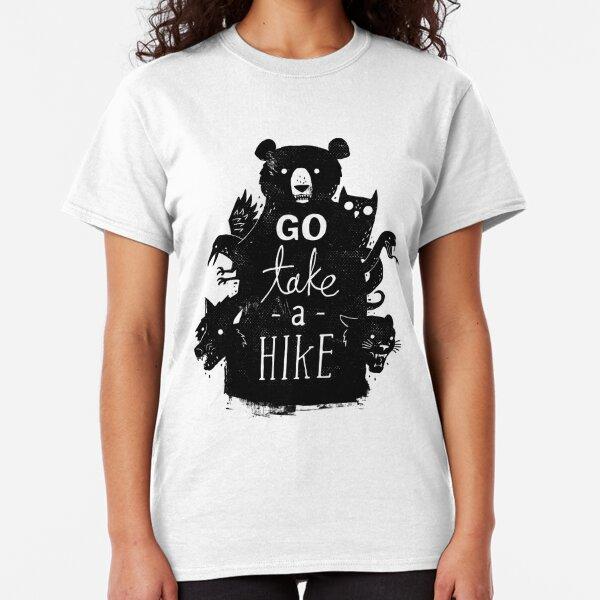 Go Take A Hike Classic T-Shirt