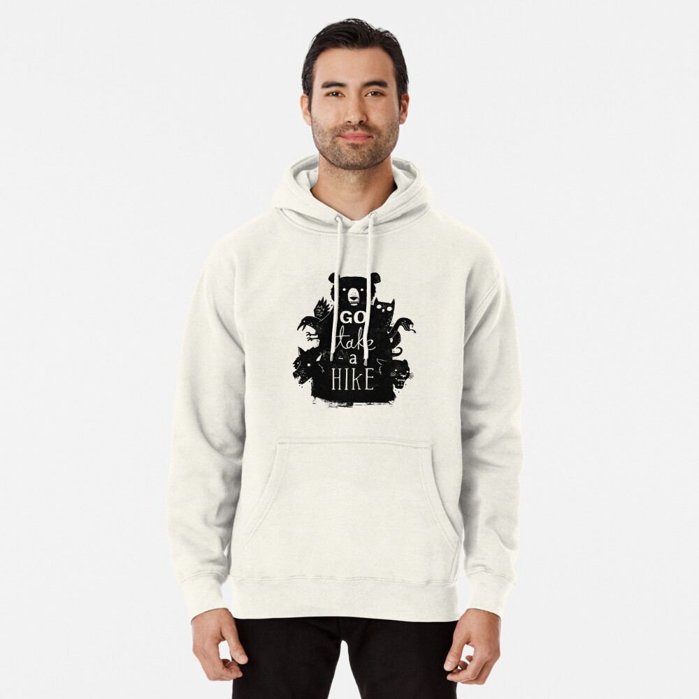 Go Take A Hike Pullover Hoodie