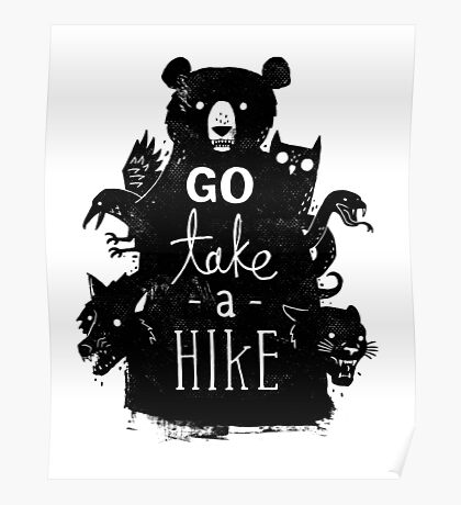 Go Take A Hike Poster