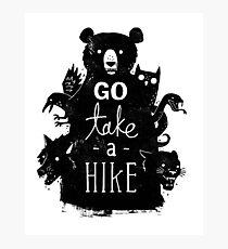Go Take A Hike Photographic Print