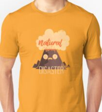 Natural Disaster T-Shirt