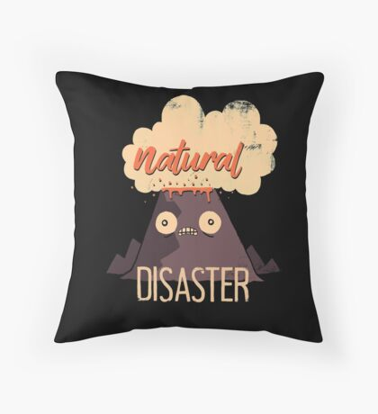 Natural Disaster Throw Pillow