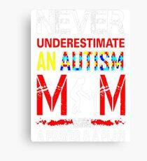 Never Underestimate Autism Mom Prayer Plan Tshirt T-Shirt  Canvas Print