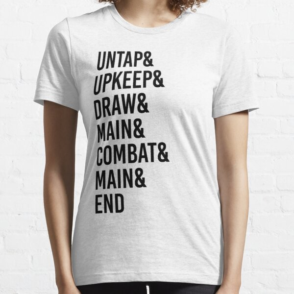 Magic MTG Game Phases Essential T-Shirt