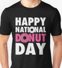 Happy National Donut Day (June 2nd 2017) T-Shirt