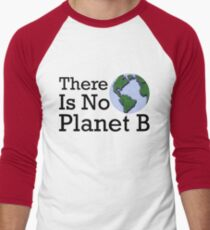 There Is No Planet B - Inverse Men's Baseball ¾ T-Shirt