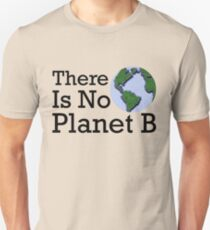 There Is No Planet B - Inverse Unisex T-Shirt