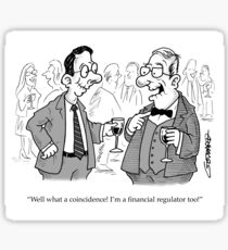 Toothless Financial Regulator Sticker