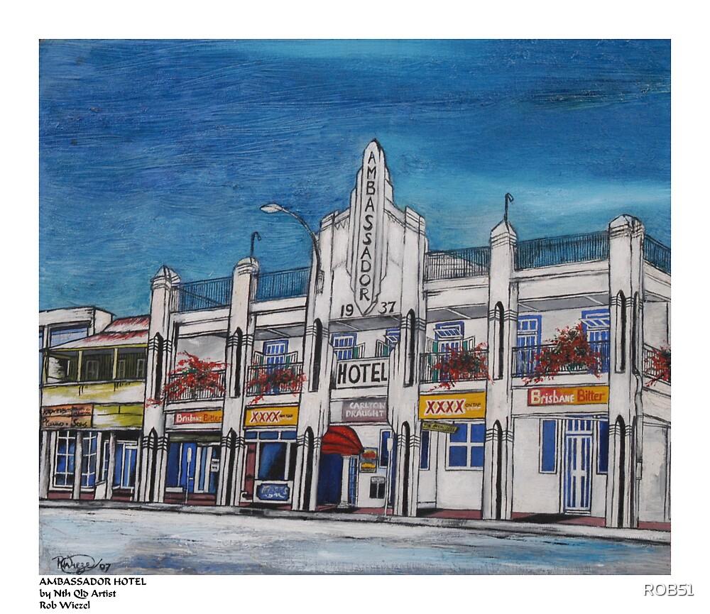 THE AMBASSADOR HOTEL by ROB51