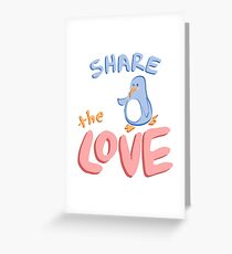Share the Love Greeting Card