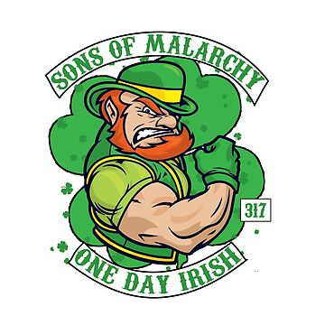 Sons of Malarchy - One Day Irish by Heronemus13