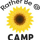 RATHER BE AT CAMP HAPPY CAMPER by MyHandmadeSigns
