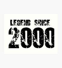 Legend since 2000 Art Print