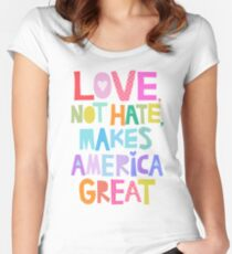 Love, not hate, makes America great Women's Fitted Scoop T-Shirt