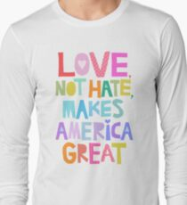 Liebe, nicht Hass, macht Amerika groß Langarmshirt