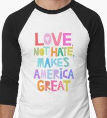 Love, not hate, makes America great Men's Baseball ¾ T-Shirt