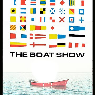 The Boat Show  by GlasgowMerch