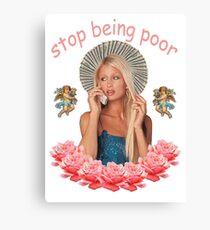 Paris Hilton hört auf, arm zu sein Leinwanddruck