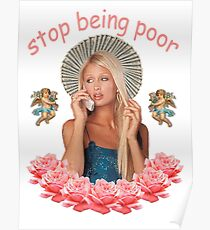 Paris Hilton 'Stop Being Poor' Poster