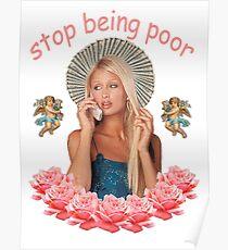 Paris Hilton 'Stop Being Poor' Poster