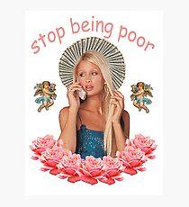 Paris Hilton 'Stop Being Poor' Photographic Print