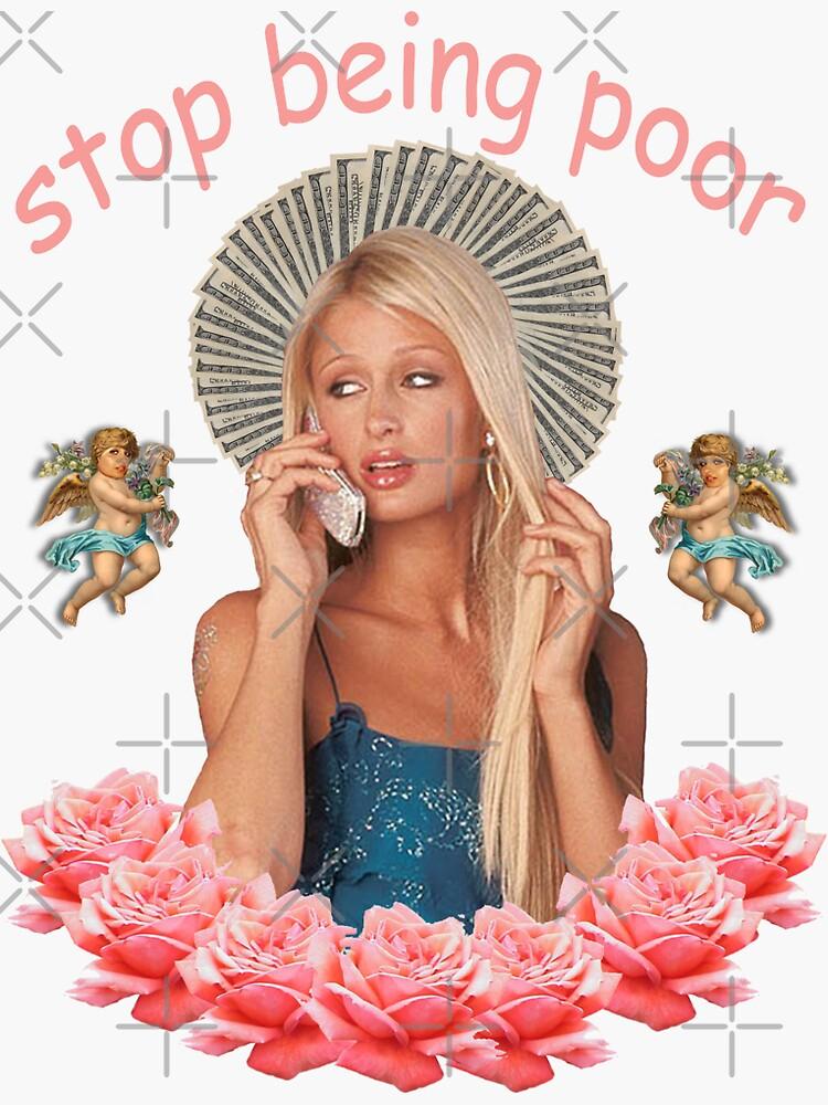 Paris Hilton hört auf, arm zu sein von SameOldChic