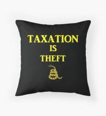 Don't tread on me - Taxation is theft - Libertarian/ANCAP design Throw Pillow